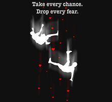 TAKE EVERY CHANCE T-Shirt