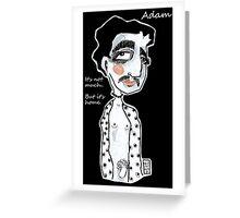 And Adam.. Greeting Card