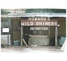 Howard's Wild Shiners Poster