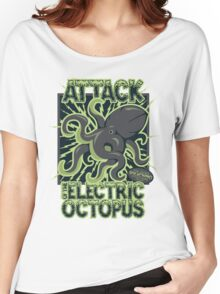 Attack of the Electirc Octopuss Women's Relaxed Fit T-Shirt