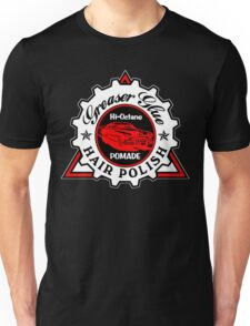 Greaser Glue Pomade Unisex T-Shirt