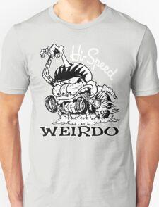 Hi Speed Weirdo T-Shirt
