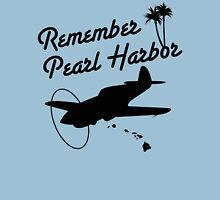 Remember Pearl Harbor (Black Ver.) Unisex T-Shirt