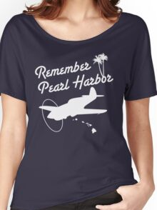 Remember Pearl Harbor (White Ver.)  Women's Relaxed Fit T-Shirt