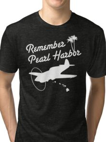 Remember Pearl Harbor (White Ver.)  Tri-blend T-Shirt