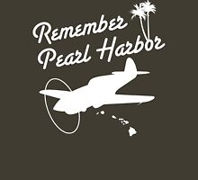 Remember Pearl Harbor (White Ver.)  Unisex T-Shirt