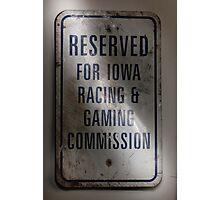 iowa racing and gaming sign  Photographic Print