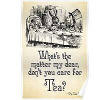 Alice in Wonderland Quote - Tea - Mad Hatter Quote - 0107 Poster