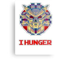 I Hunger! Metal Print