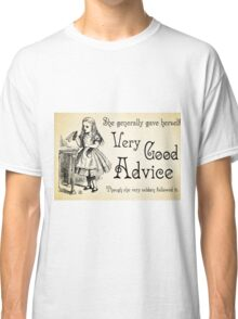 Alice in Wonderland Quote - Very Good Advice - Lewis Carroll  Quote - 0125 Classic T-Shirt