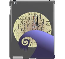 Now and forever iPad Case/Skin