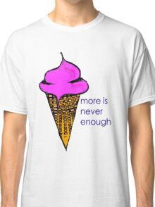 Icecream for Icecream Classic T-Shirt