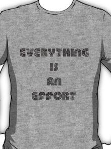effort T-Shirt