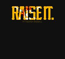 Raise It! Unisex T-Shirt
