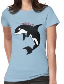 Captivity kills Womens Fitted T-Shirt