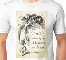 Alice in Wonderland Quote - I'll Believe in You - Cheshire Cat Quote - 0140 Unisex T-Shirt