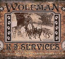 Wolfman K-9 Services Old Poster by torg