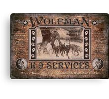 Wolfman K-9 Services Old Poster Canvas Print