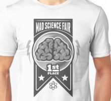First Place at the Mad Science Fair Unisex T-Shirt