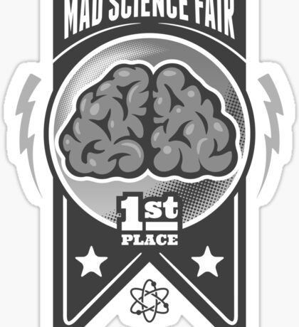 First Place at the Mad Science Fair Sticker