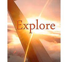 Explore! Discover! Photographic Print