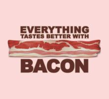 Everything Tastes Better With Bacon  Kids Clothes