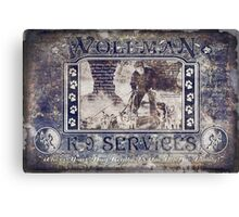 Wolfman K-9 Services Old Metal Sign  Canvas Print