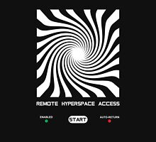 Remote Hyperspace Access Unisex T-Shirt