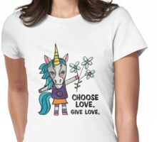 Choose Love. Give Love. - Unicorn Drawing Watercolor Illustration Womens Fitted T-Shirt