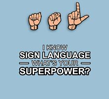 ASL Superpower Unisex T-Shirt