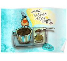 What my #Coffee says to me August 17 2015 Poster