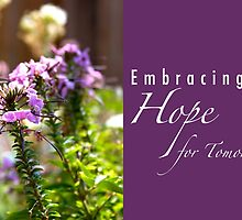 Embracing Hope for Tomorrow by Franchesca Cox