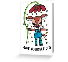 Give Yourself Joy: Cute Deer Drawing Watercolor Illustration Greeting Card