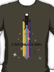 IAMONLYAMAN T-Shirt