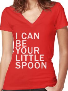 I can be your little spoon (white) Women's Fitted V-Neck T-Shirt