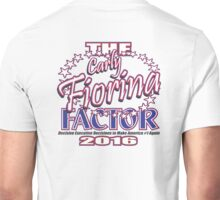 The Carly Fiorina Factor Unisex T-Shirt