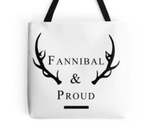 'Fannibal & Proud' (Black Font) Tote Bag