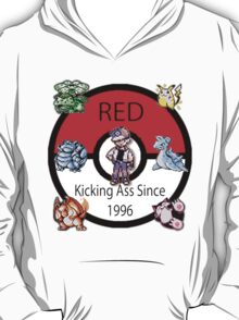 Red - Kicking Ass Since 1996 T-Shirt