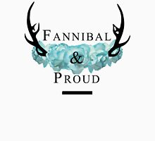 'Fannibal & Proud' w/ Flower (Black Font) Unisex T-Shirt