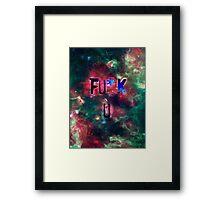FU*K U <3 Framed Print