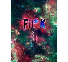 FU*K U <3 Photographic Print
