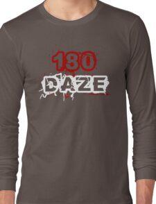 180 DAZE - Full Chest Long Sleeve T-Shirt