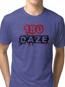 180 DAZE - Full Chest_Black Tri-blend T-Shirt