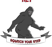 Squatch your step by lovelydeck