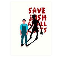 SAVE JOSH WASHINGTON! Art Print