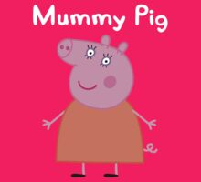 Mummy Pig by Russ Jericho