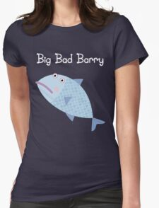Big Bad Barry Womens Fitted T-Shirt