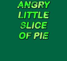 ANGRY LITTLE SLICE OF PIE Unisex T-Shirt
