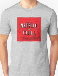 Netflix and chill - condom Unisex T-Shirt