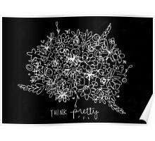 Think Pretty. Poster